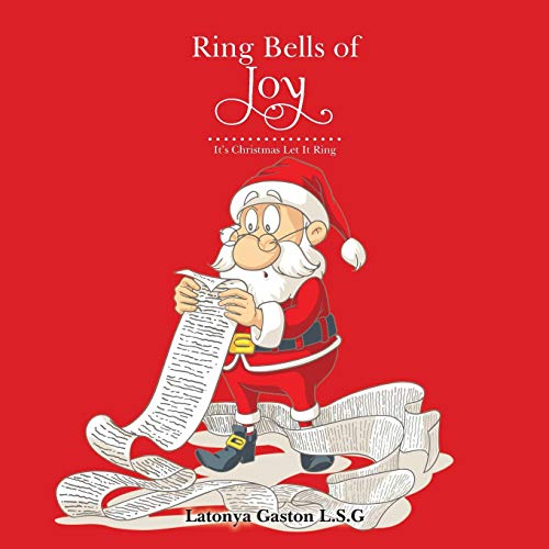 Ring Bells of Joy: It's Christmas Let It Ring