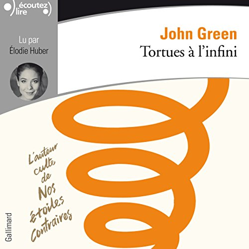 Tortues à l'infini                   By:                                                                                                                                 John Green                               Narrated by:                                                                                                                                 Élodie Huber                      Length: 6 hrs and 23 mins     Not rated yet     Overall 0.0