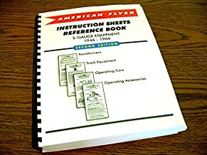 American Flyer Instruction Sheets Reference Book - S-Gauge Equipment 1946-1966 (New Second Edition)