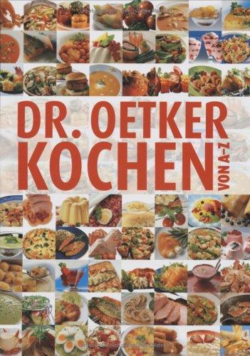 Dr. Oetker - Kochen von A - Z
