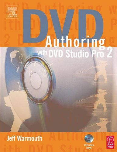 DVD Authoring with DVD Studio Pro 2 with DVD