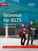 Grammar for Ielts (Collins English for Exams)
