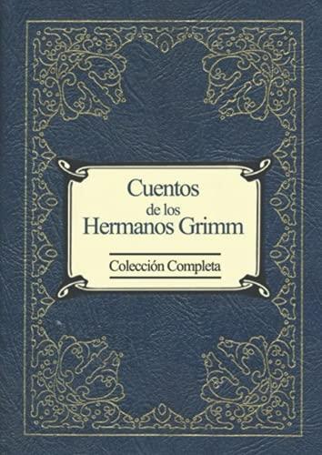 Cuentos de los Hermanos Grimm: (colección completa y revisada)