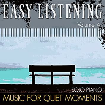 Easy Listening, Vol. 4 (Solo Piano)