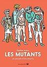 Les Mutants par Aubry