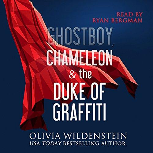 Ghostboy, Chameleon & the Duke of Graffiti audiobook cover art