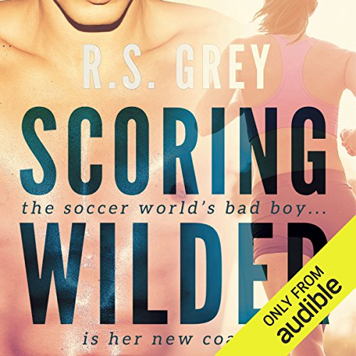 Scoring Wilder                   By:                                                                                                                                 R.S. Grey                               Narrated by:                                                                                                                                 Jessica Almasy                      Length: 9 hrs and 53 mins     354 ratings     Overall 4.5