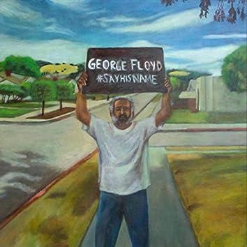 George Floyd, #Sayhisname