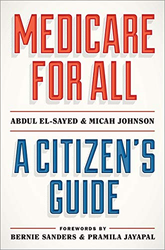Medicare for All: A Citizen's Guide (English Edition)