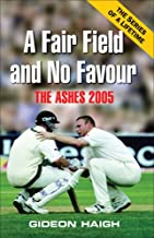 A Fair Field and No Favour: The Ashes 2005