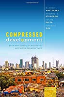Compressed Development: Time and Timing in Economic and Social Development