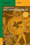 Seminar Geschichte: Die Perserkriege (De Gruyter Studium)