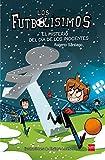 Los Futbolísimos 11: El misterio del día de los inocentes