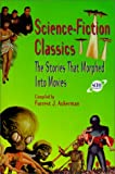 Science-Fiction Classics: The Stories That Morphed Into Movies
