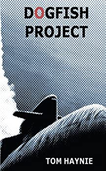 Dogfish Project by [Tom Haynie]