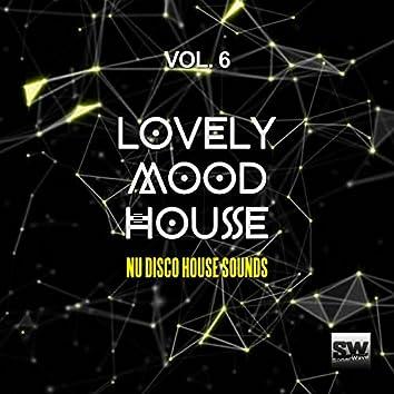 Lovely Mood House, Vol. 6 (Nu Disco House Sounds)