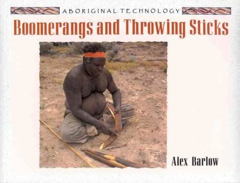 Boomerangs and Throwing Sticks (Aboriginal Technology)