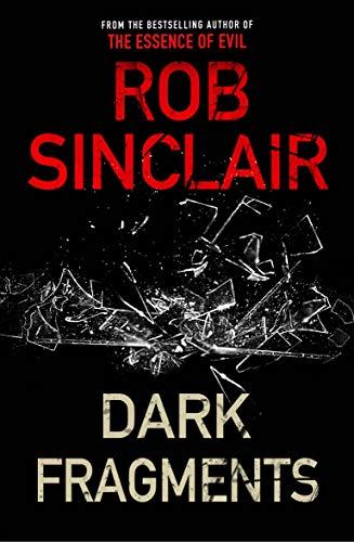 Dark Fragments : A twisting psychological thriller