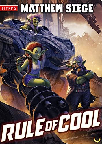 Rule of Cool: A LitRPG Novel (English Edition)