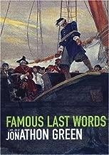 Best famous last words 3 Reviews