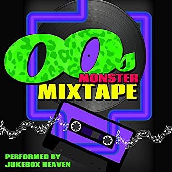 00s Monster Mixtape