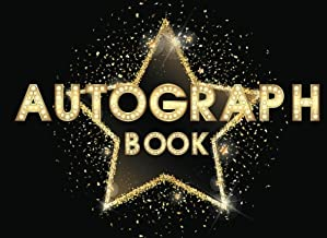 Autograph Book: Sport Celebrity Autograph Books for Adult, Woman, Kids, Scrapbook For All Your Favorite Stars, 110 Pages (Memorabilia Album Gift Keepsake) (Volume 10)