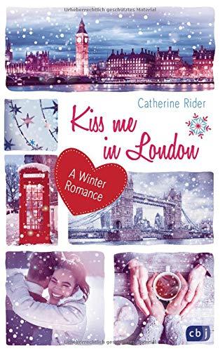 Kiss me in London: A Winter Romance (Kiss Me-Reihe, Band 3)