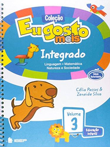 Eu Gosto Mais Integrado. Educação Infantil - Volume 3