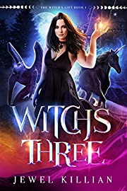 Witch's Three (The Witch's Gift Book 1)