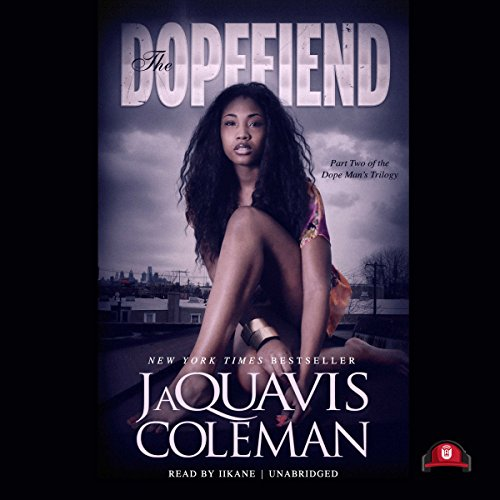 The Dopefiend audiobook cover art