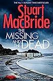 The Missing and the Dead (Logan McRae, Band 9) - Stuart MacBride