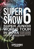 SUPER JUNIOR WORLD TOUR SUPER SHOW6 in JAPAN[AVBK-79256/7][DVD]