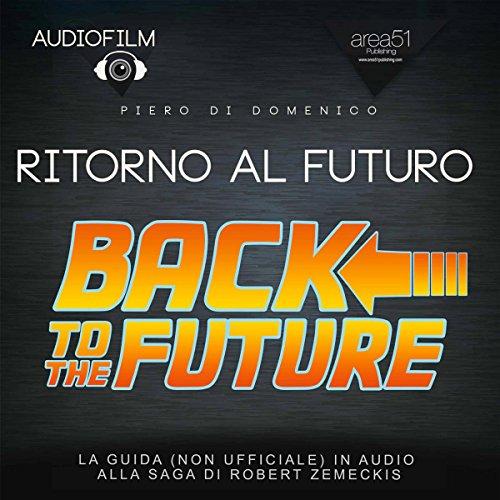 Ritorno al futuro | Piero Di Domenico