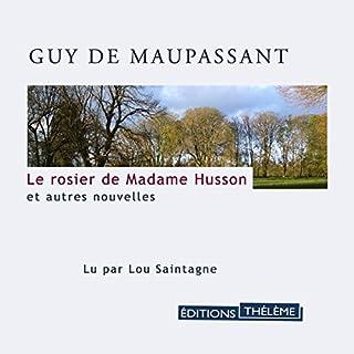 Couverture de Le rosier de Madame Husson et autres nouvelles
