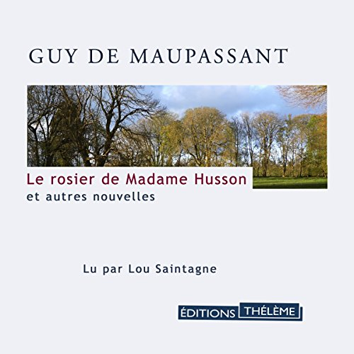 Le rosier de Madame Husson et autres nouvelles Titelbild