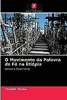 O Movimento da Palavra de Fé na Etiópia