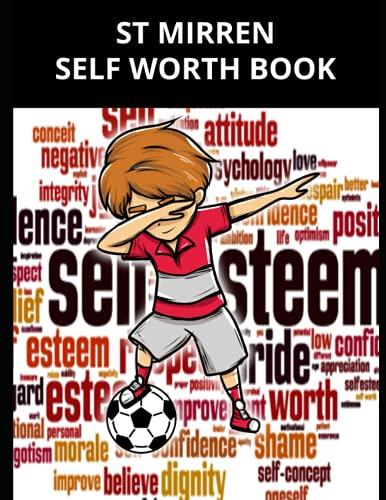 St Mirren Self Worth Book: St Mirren FC Personal Journal, St Mirren Football Club, St Mirren FC Diary, St Mirren FC Planner, St Mirren FC