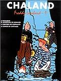 Freddy Lombard - L'intégrale, tome 1