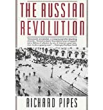 [( The Russian Revolution )] [by: Dr. Richard Pipes] [Dec-1991] - Vintage Books - 01/12/1991