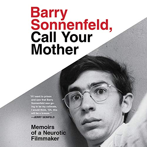 Barry Sonnenfeld, Call Your Mother Audiobook By Barry Sonnenfeld cover art