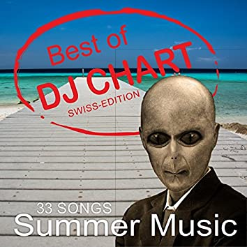 Best Of Dj Chart Summer Music Swiss (Edition)
