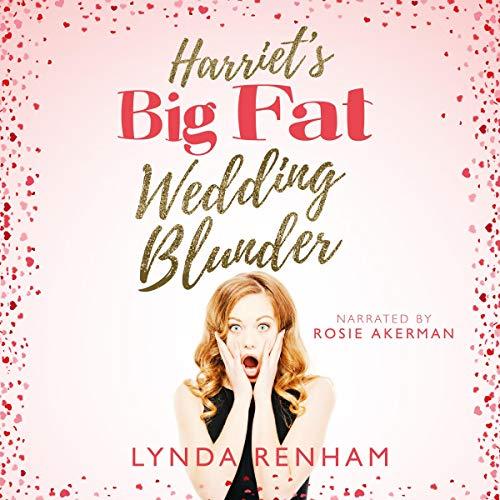 Harriet's Big Fat Wedding Blunder cover art