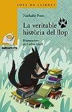 La veritable història del llop (Llibres infantils i juvenils - Sopa de llibres. Sèrie groga)