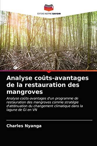 Analyse coûts-avantages de la restauration des mangroves