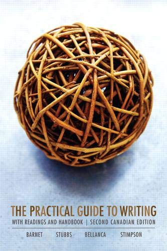 The Practical Guide to Writing, Second Canadian Edition (2nd Edition)