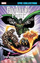 Fantastic Four Epic Collection: The More Things Change...