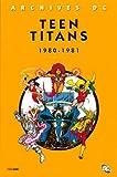 New Teen titans : 1980-1981