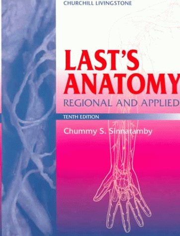 Last's Anatomy: Regional and Applied (MRCS Study Guides)
