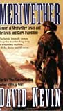 Meriwether: A Novel of Meriwether Lewis and the Lewis & Clark Expedition (The American Story)