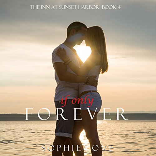 If Only Forever audiobook cover art